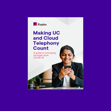 Guide to Making UC and Cloud Telephony Count