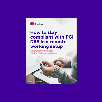 guide on how to stay PCI DSS compliant in a remote working setup