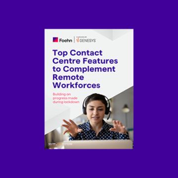 guide to top contact centre features to complement remote workforces
